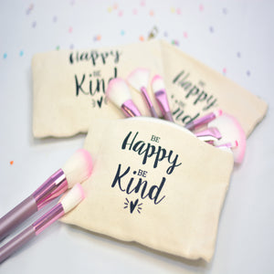 Be happy be kind cosmetic bag