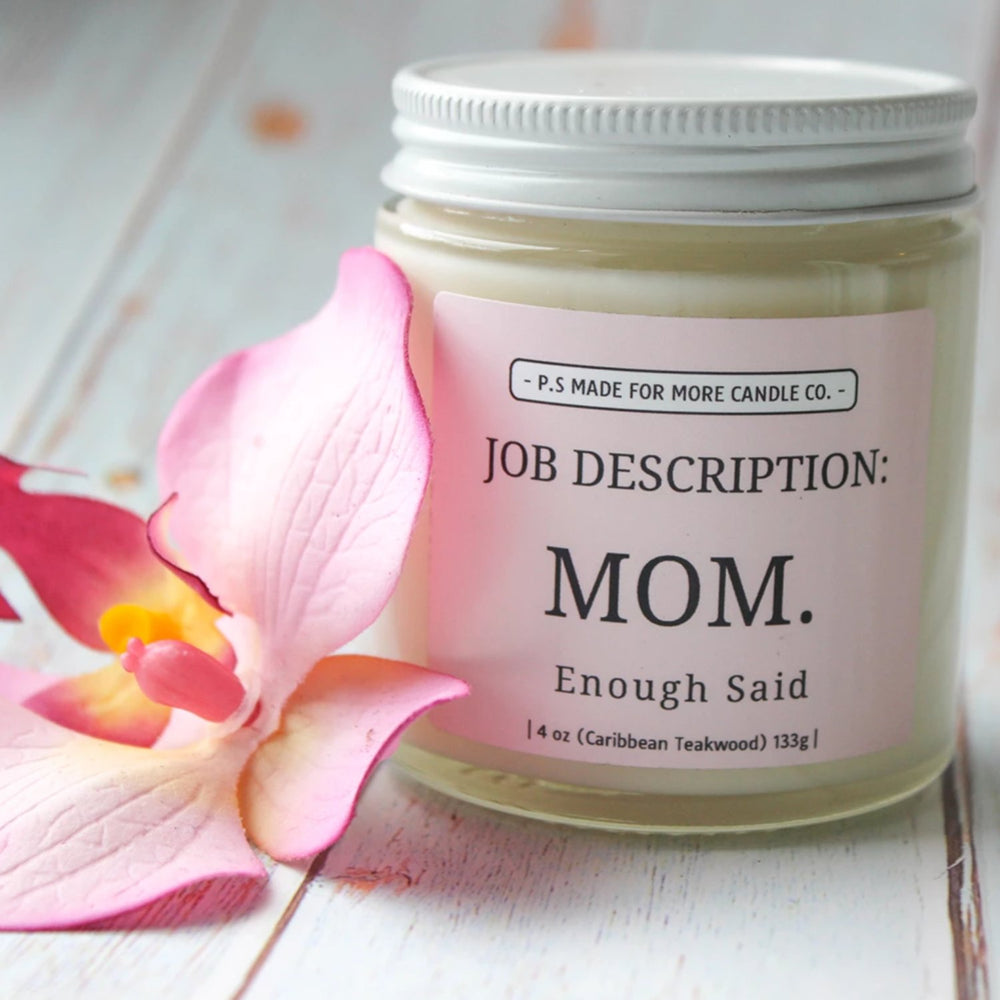 'Job Description: MOM' Soy Candle