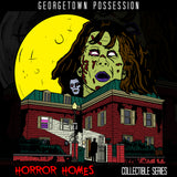 Georgetown Possession - Horror Homes