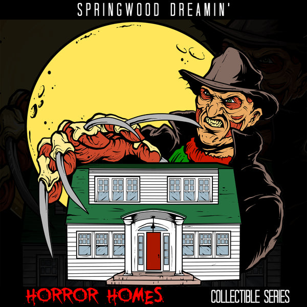 Springwood Dreamin - Horror Homes Series