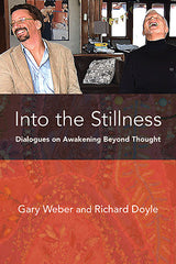 Photo of Into the Stillness: Dialogues on Awakening Beyond Thought