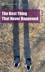 Photo of The Best Thing That Never Happened - (e-book edition)