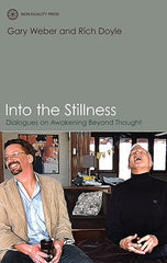 Photo of Into the Stillness - Gary Weber and Rich Doyle