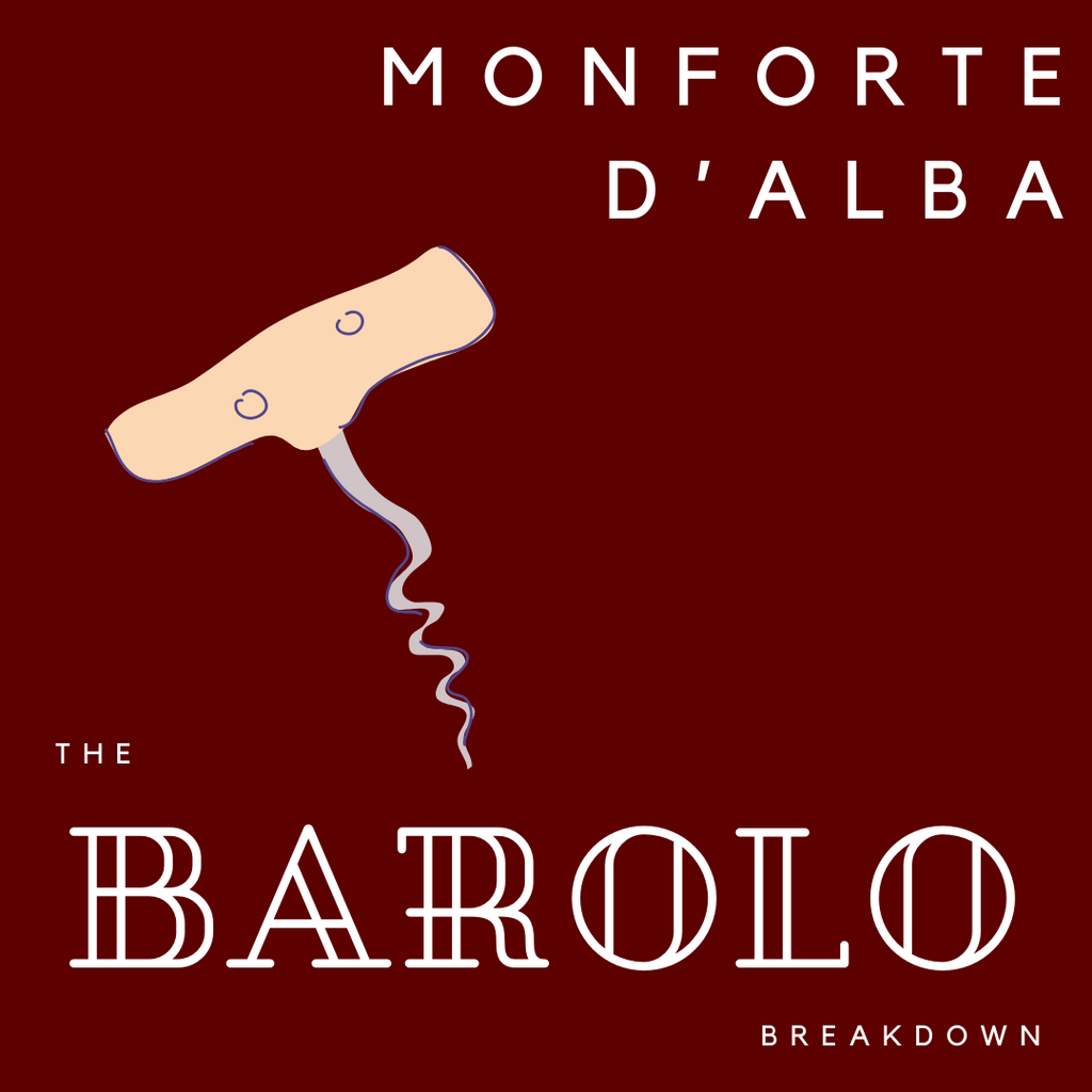 Monforte d'Alba, Uncovered!