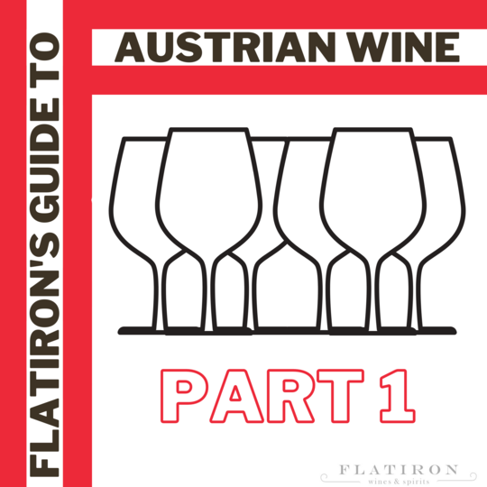 Read Now: Flatiron's Guide to Austrian Wine