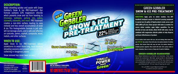 Green Gobbler Snow & Ice PRE-Treatment