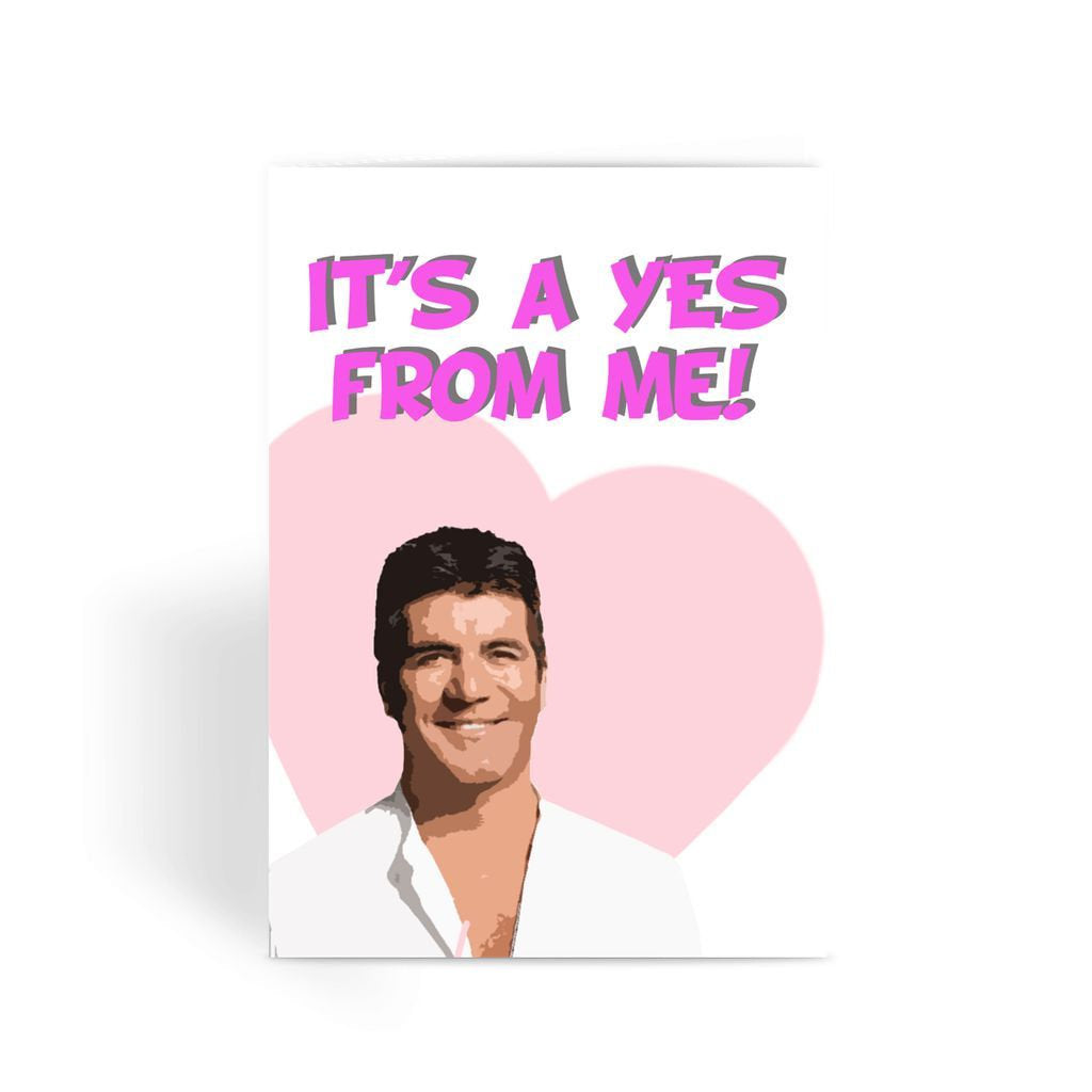 Funny anniversary card, Funny love card, Rude Card, Valentines Card - It's a Yes From Me! Simon Cowell Greeting Card