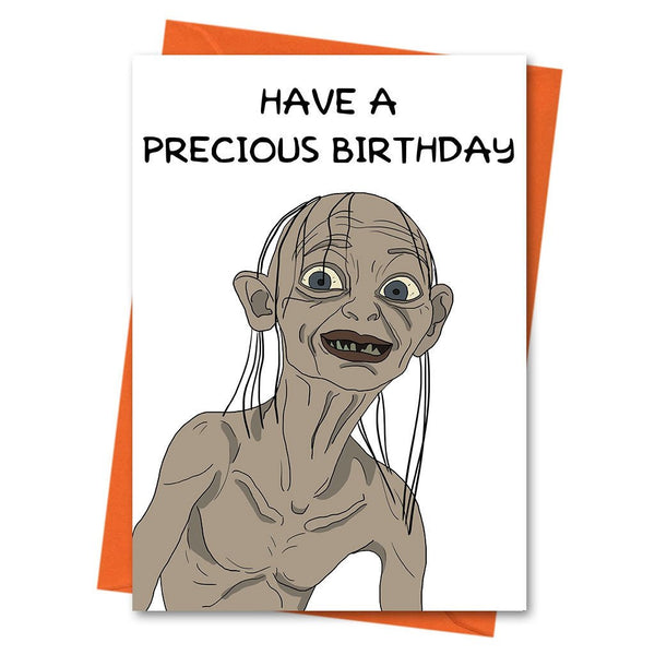 Funny Birthday Card, Lord of The Rings Card, Gollum Card, - Have a Precious Birthday Greeting Card
