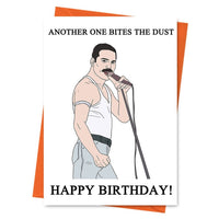 Funny Birthday Card, Freddie Mercury Card, Queen Card, -  Another One Bites The Dust Birthday Greeting Card