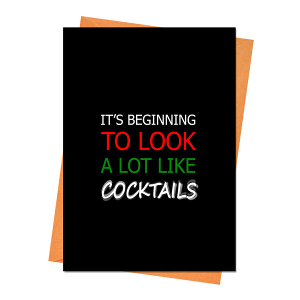 Funny Christmas Card, Funny Holiday Card, Xmas Card, - It's Beginning to Look a Lot Like Cocktails Greeting Card