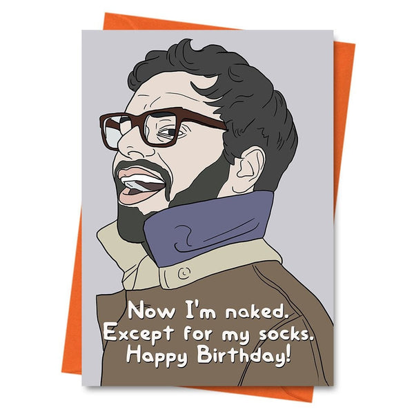 Funny Birthday Card, Jemaine Clement Card, Flight of the Conchords Card, - Except For My Socks Birthday Greeting Card