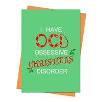 Funny Christmas Card, Funny Holiday Card, Xmas Card, - I Have OCD Obsessive Christmas Disorder Greeting Card