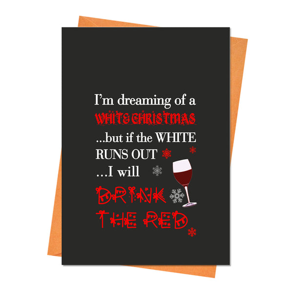 Funny Christmas Card, Funny Holiday Card, Xmas Card, - I'm Dreaming of a White Christmas Greeting Card