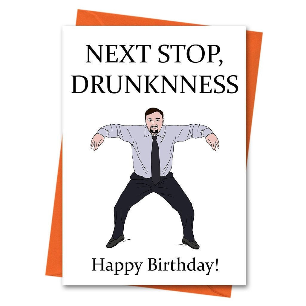 Funny Birthday Card, The Office UK, David Brent, Dance Card, - Next Stop Drunknness Office TV Series Greeting Card