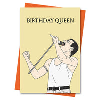 Funny Birthday Card, Freddie Mercury Birthday Card, Queen Birthday Card - Birthday Queen Greeting Card