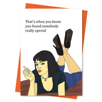 Funny Anniversary Card, Pulp Fiction Funny Love Card, Valentine Card -That's When You Know You Found Someone Really Special Greeting Card