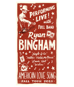 Ryan Bingham Performing Live 2019 Poster (Signed)