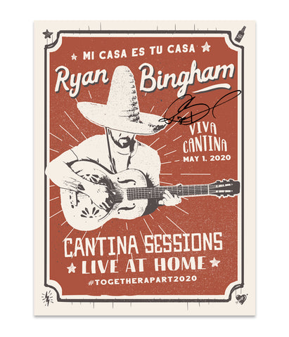 Ryan Bingham Cantina Sessions Live At Home Poster (Signed) *PREORDER - SHIPS JUNE 2020