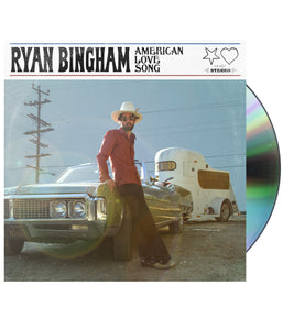 Ryan Bingham - American Love Song CD PREORDER SHIPS 2/15/19