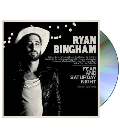 Ryan Bingham - Fear And Saturday Night CD