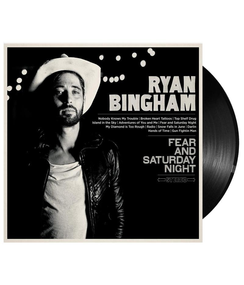 Ryan Bingham - Fear And Saturday Night Vinyl