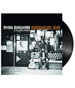 Ryan Bingham - Roadhouse Sun Vinyl