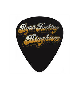Ryan Fucking Bingham Guitar Pick
