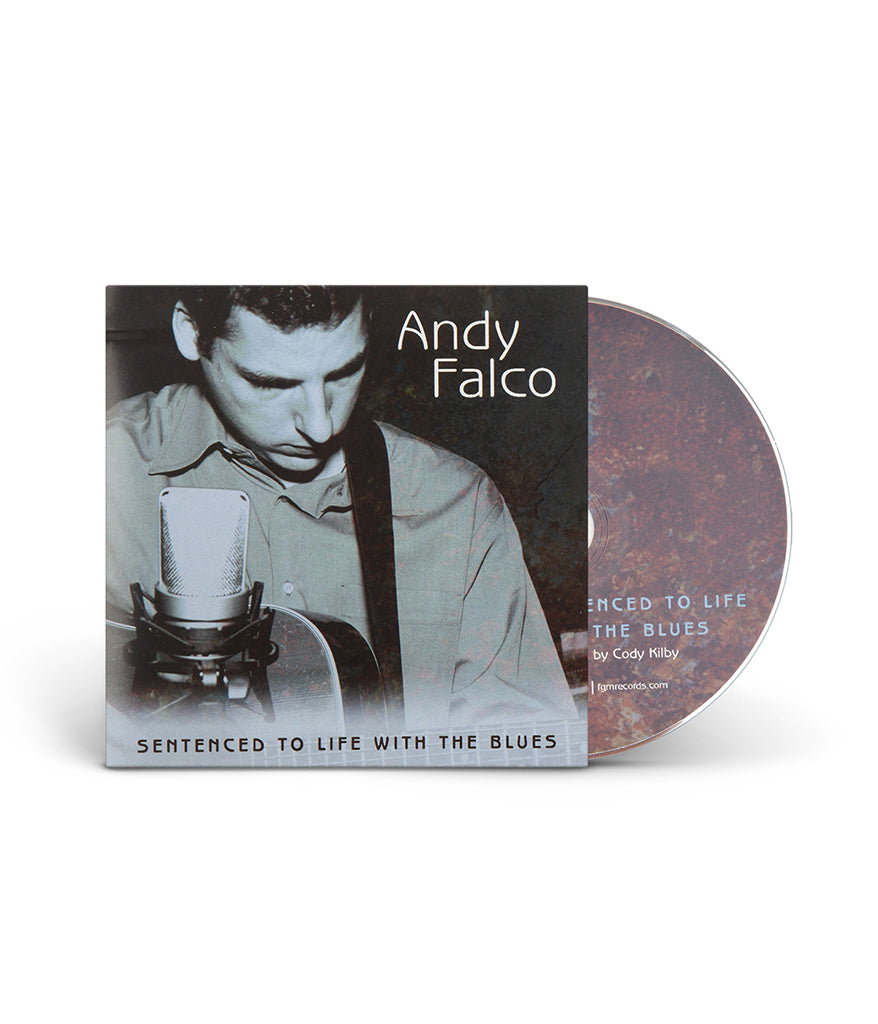 Andy Falco - Sentenced To Life With The Blues CD