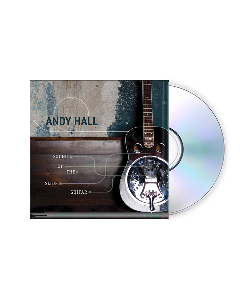Andy Hall - Sound of the Slide Guitar CD