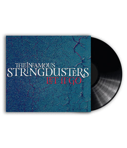 The Infamous Stringdusters - Let It Go Vinyl