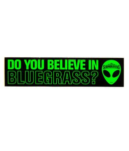 The Infamous Stringdusters Do You Believe Sticker