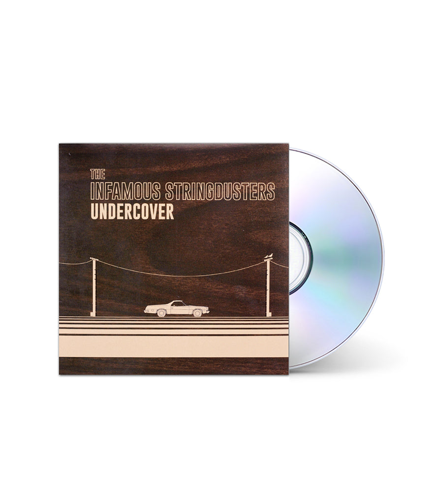 The Infamous Stringdusters - Undercover EP