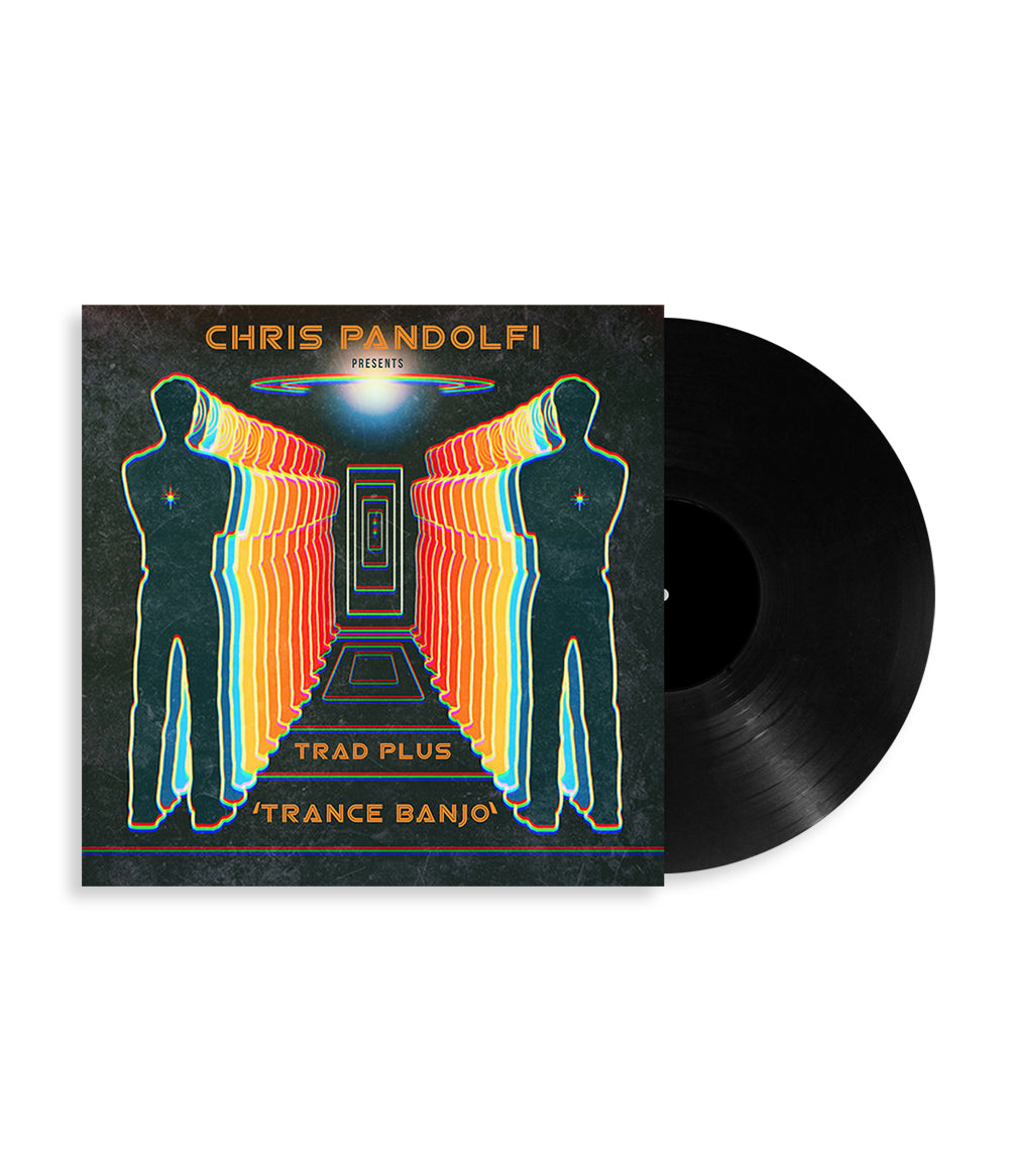Chris Pandolfi Presents Trad Plus 'Trance Banjo' Vinyl **PREORDER - SHIPS FEB 12
