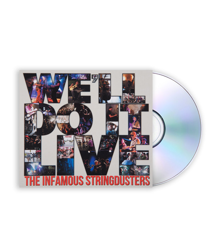 The Infamous Stringdusters - We'll Do It Live CD