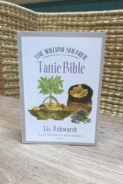 Liz Ashworth - The William Shearer Tattie Bible £4.99