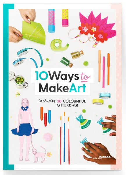 10 Ways to Make Art