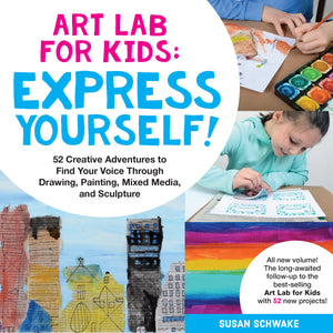 Art Lab for Kids: Express Yourself