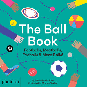 Ball Book: Footballs, Meatballs & More Balls!