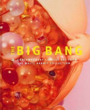 Big Bang: Contemporary Chinese Art from White Rabbit