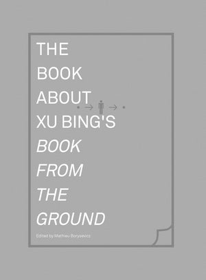 Book About Xu Bing's Book from the Ground