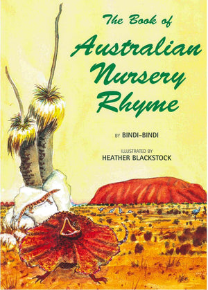 Book of Australian Nursery Rhyme by Bindi-Bindi