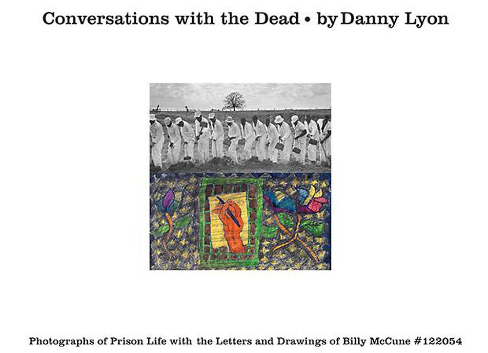 Conversations with the Dead: Photographs of Prison Life