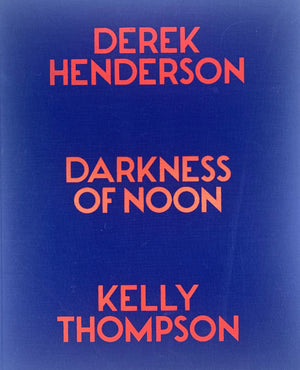Derek Henderson, Kelly Thompson: Darkness of Noon