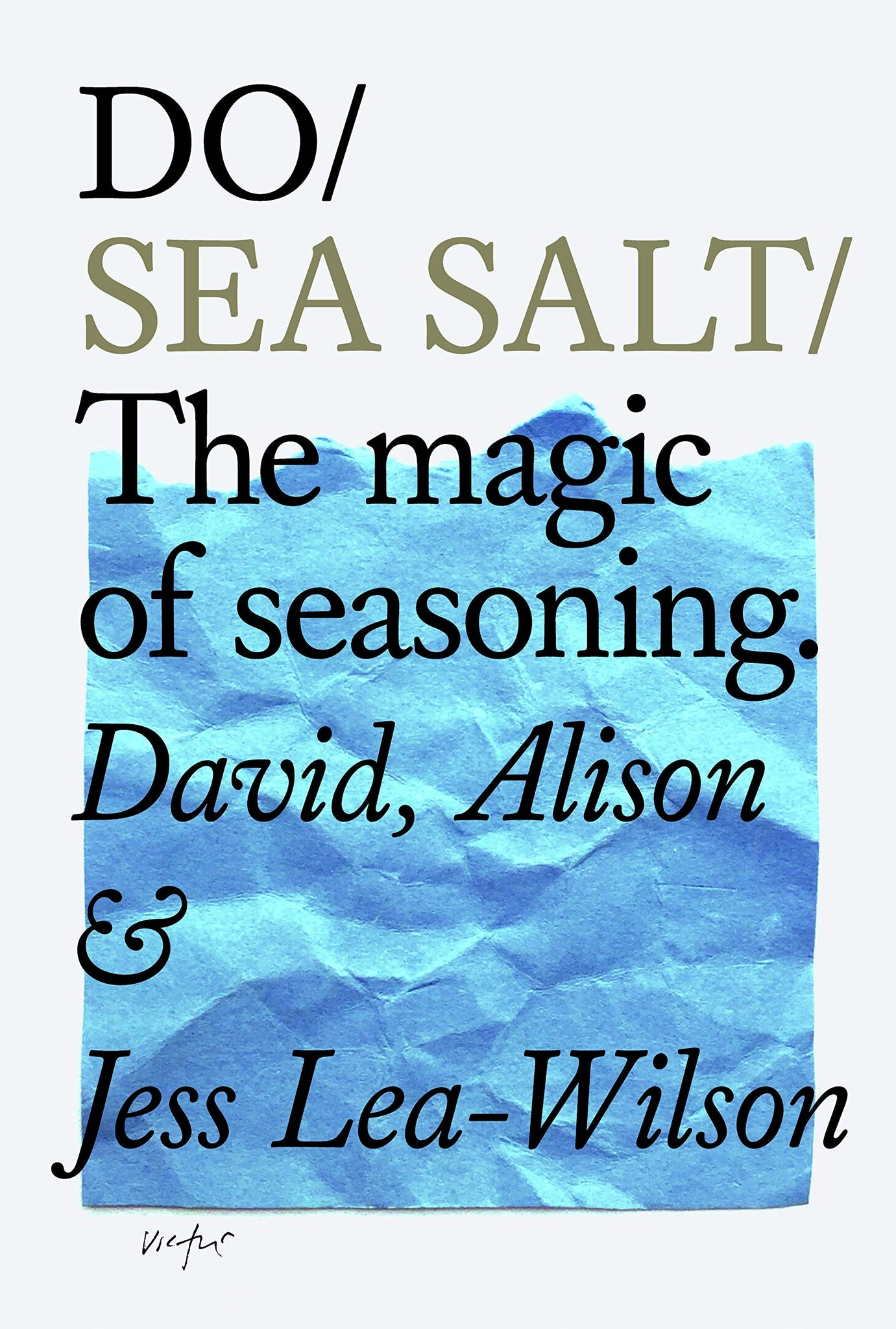 Do Sea Salt: The Magic of Seasoning