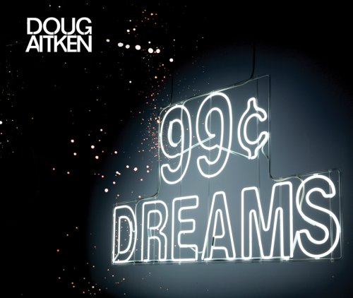 Doug Aitken: 99c Dreams
