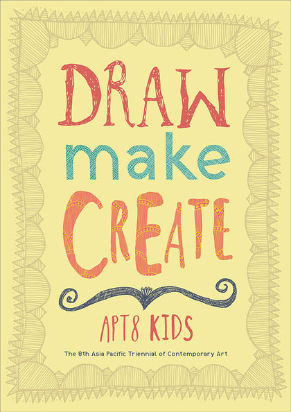 Draw, Make, Create: APT8 Kids