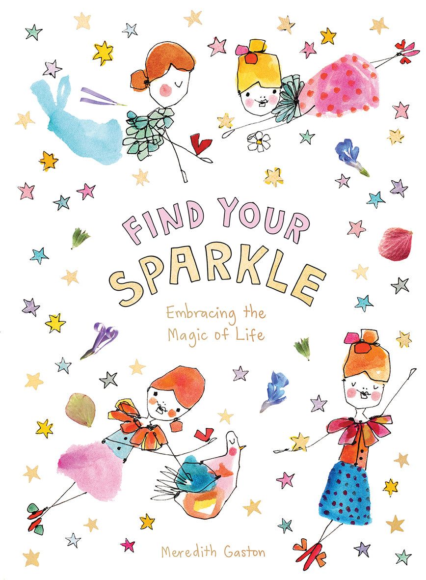 Find Your Sparkle: Embracing the Magic of Life - Signed Copy
