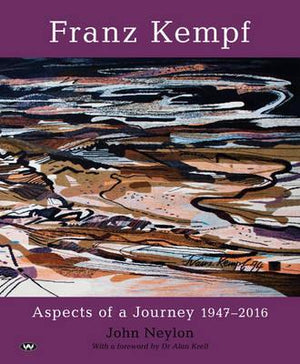 Franz Kempf: Aspects of a Journey 1947-2016