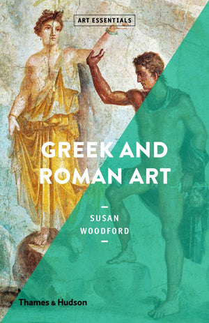 Greek and Roman Art: Art Essentials