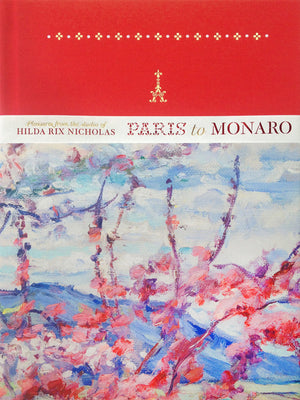 Paris to Monaro: Pleasures from the Studio of Hilda Rix Nicholas